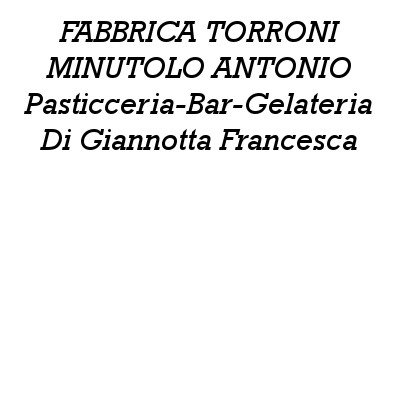 Minutolo Antonino Fabbrica di Torroni - Dolciumi - vendita al dettaglio Bagnara Calabra