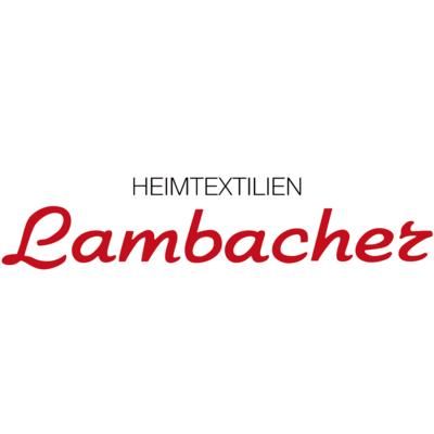 Lambacher Heimtextilien - Tessili D'Arredamento - Biancheria per la casa - vendita al dettaglio Chiusa