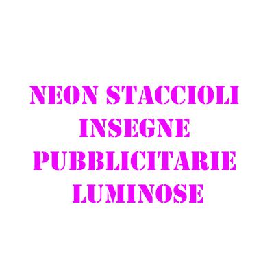 Neon Staccioli dal 1958 - Neon illuminazione Firenze