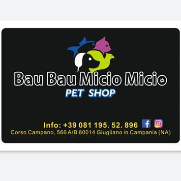 Bau Bau Micio Micio Pet Shop Prodotti ed Accessori per Animali - Animali domestici, articoli ed alimenti - vendita al dettaglio Giugliano in Campania