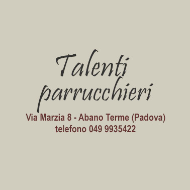 Talenti Parrucchieri Uomo Donna - Parrucchieri per donna Abano Terme