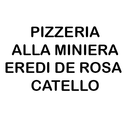 Pizzeria alla Miniera Eredi De Rosa Catello - Pizzerie Maniago