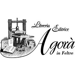 Agorà Libreria Editrice - Librerie Feltre