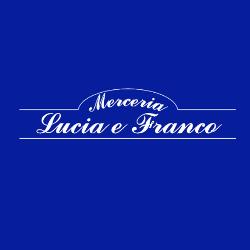 Merceria Lucia e Franco - Mercerie Firenze