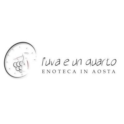 L'Uva e Un Quarto - Enoteca - Enoteche e vendita vini Aosta