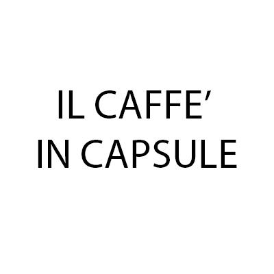Il Caffe' in Capsule - Capsule Verrès