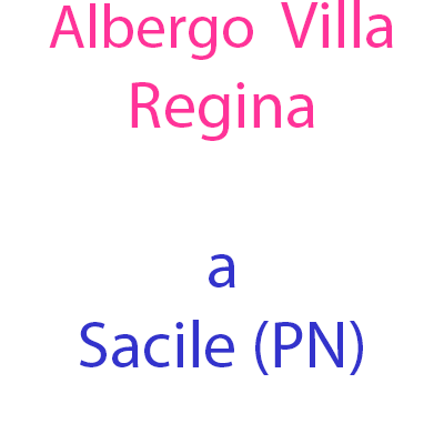 Albergo Sacile Villa Regina - Alberghi Sacile