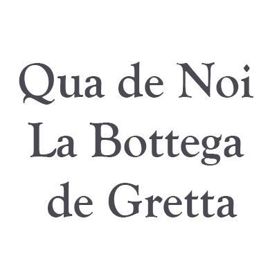 Qua De Noi - La Bottega De Gretta - Cosmetici, prodotti di bellezza e di igiene Trieste