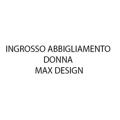 Ingrosso Abbigliamento Donna Max Design - Abbigliamento - vendita al dettaglio Lacchiarella