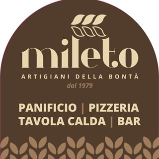 Panificio Mileto - Pizzeria Bar Aperitivi Tavola Calda Biscottificio Panetteria - Panetterie Melicucco