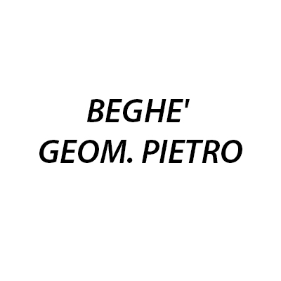 Beghe' Geom. Pietro