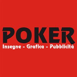 Poker - Insegne, Grafica - Pubblicita' - insegne, cartelli e targhe Milano