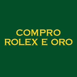 Compro Oro e Rolex