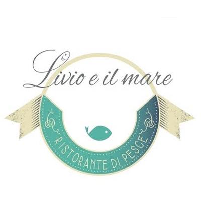 Livio e Il Mare - Ristoranti Pescara