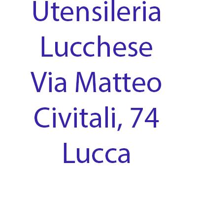 Utensileria Lucchese - Utensili - produzione Lucca